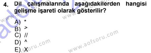 Türk Dili ve Edebiyatı Bölümü 1. Yarıyıl Türkçe Ses Bilgisi Dersi 2014 Yılı Güz Dönemi Ara Sınavı 4. Soru
