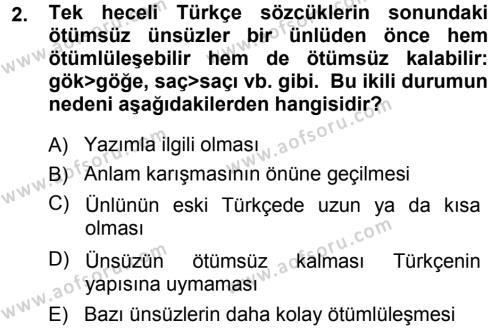 Türkçe Ses Bilgisi Dersi 2013 - 2014 Yılı Dönem Sonu Sınavı 2. Soru