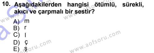 Türkçe Ses Bilgisi Dersi Ara Sınavı Deneme Sınav Soruları 10. Soru