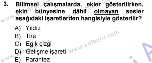 Türk Dili ve Edebiyatı Bölümü 1. Yarıyıl Türkçe Ses Bilgisi Dersi 2015 Yılı Güz Dönemi Ara Sınavı 3. Soru