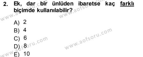 Türkçe Ses Bilgisi Dersi 2014 - 2015 Yılı (Final) Dönem Sonu Sınav Soruları 2. Soru