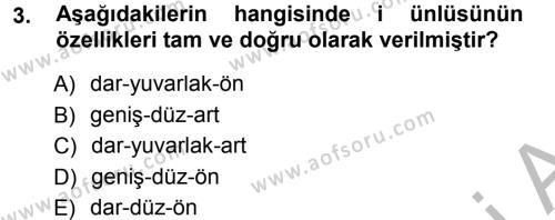 Türkçe Ses Bilgisi Dersi 2014 - 2015 Yılı (Final) Dönem Sonu Sınav Soruları 3. Soru