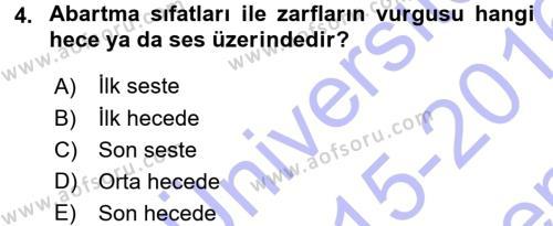 Türkçe Ses Bilgisi Dersi 2015 - 2016 Yılı (Final) Dönem Sonu Sınav Soruları 4. Soru