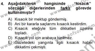 Türkçe Biçim Bilgisi Dersi 2012 - 2013 Yılı (Final) Dönem Sonu Sınav Soruları 4. Soru