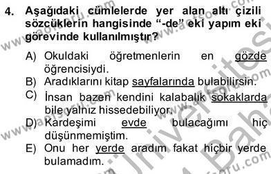Türk Dili ve Edebiyatı Bölümü 2. Yarıyıl Türkçe Biçim Bilgisi Dersi 2014 Yılı Bahar Dönemi Ara Sınavı 4. Soru