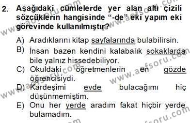 Türkçe Biçim Bilgisi Dersi 2014 - 2015 Yılı Dönem Sonu Sınavı 2. Soru