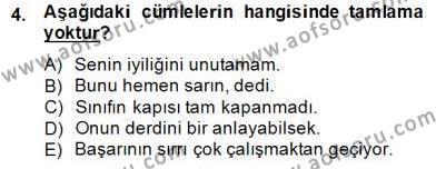 Türkçe Biçim Bilgisi Dersi 2014 - 2015 Yılı Dönem Sonu Sınavı 4. Soru
