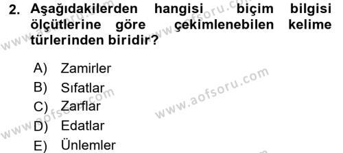 Türkçe Biçim Bilgisi Dersi 2017 - 2018 Yılı (Vize) Ara Sınav Soruları 2. Soru