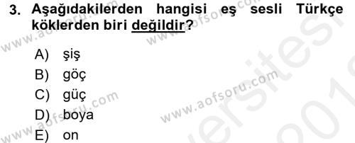 Türkçe Biçim Bilgisi Dersi 2017 - 2018 Yılı (Vize) Ara Sınav Soruları 3. Soru