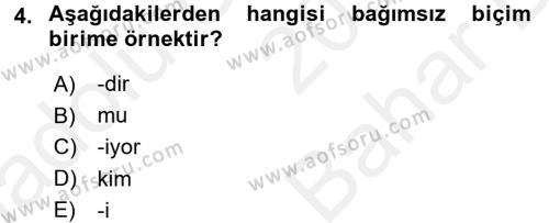 Türkçe Biçim Bilgisi Dersi 2017 - 2018 Yılı (Vize) Ara Sınav Soruları 4. Soru