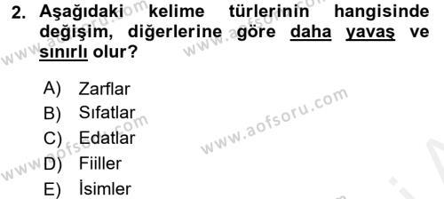 Türkçe Biçim Bilgisi Dersi 2017 - 2018 Yılı (Final) Dönem Sonu Sınav Soruları 2. Soru