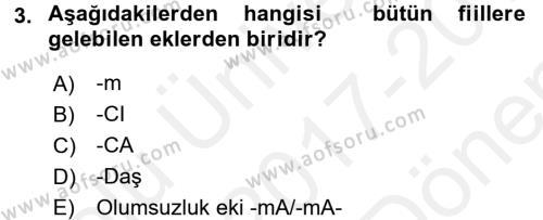 Türkçe Biçim Bilgisi Dersi 2017 - 2018 Yılı (Final) Dönem Sonu Sınav Soruları 3. Soru