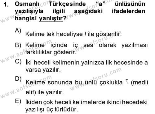 Osmanlı Türkçesine Giriş 1 Dersi Ara Sınavı Deneme Sınav Soruları 1. Soru