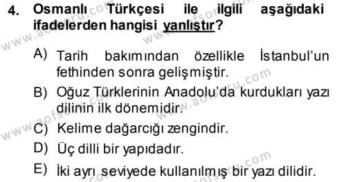 Türk Dili ve Edebiyatı Bölümü 1. Yarıyıl Osmanlı Türkçesine Giriş I Dersi 2014 Yılı Güz Dönemi Ara Sınavı 4. Soru