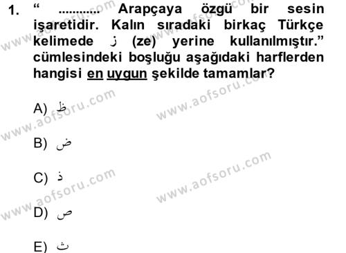 Osmanlı Türkçesine Giriş 1 Dersi 2013 - 2014 Yılı (Final) Dönem Sonu Sınav Soruları 1. Soru