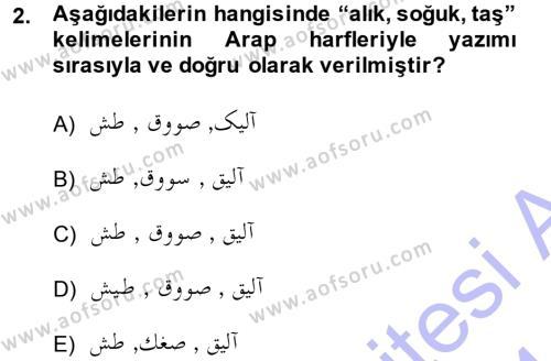 Osmanlı Türkçesine Giriş 1 Dersi 2013 - 2014 Yılı (Final) Dönem Sonu Sınav Soruları 2. Soru