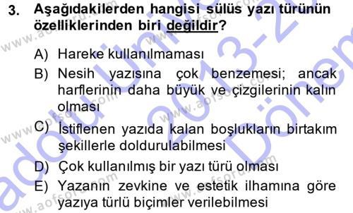 Osmanlı Türkçesine Giriş 1 Dersi 2013 - 2014 Yılı (Final) Dönem Sonu Sınav Soruları 3. Soru