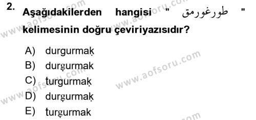Osmanlı Türkçesine Giriş 1 Dersi 2017 - 2018 Yılı (Final) Dönem Sonu Sınav Soruları 2. Soru