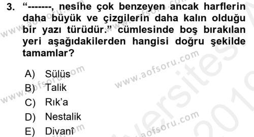 Osmanlı Türkçesine Giriş 1 Dersi 2018 - 2019 Yılı (Vize) Ara Sınav Soruları 3. Soru