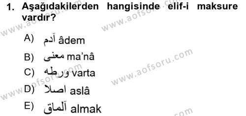 Osmanlı Türkçesine Giriş 1 Dersi 2018 - 2019 Yılı (Final) Dönem Sonu Sınav Soruları 1. Soru