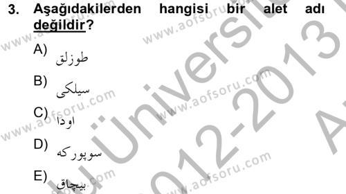 Türk Dili ve Edebiyatı Bölümü 2. Yarıyıl Osmanlı Türkçesine Giriş II Dersi 2013 Yılı Bahar Dönemi Ara Sınavı 3. Soru
