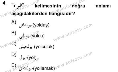 Türk Dili ve Edebiyatı Bölümü 2. Yarıyıl Osmanlı Türkçesine Giriş II Dersi 2013 Yılı Bahar Dönemi Ara Sınavı 4. Soru