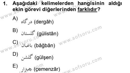 Osmanlı Türkçesine Giriş 2 Dersi 2012 - 2013 Yılı (Final) Dönem Sonu Sınav Soruları 1. Soru