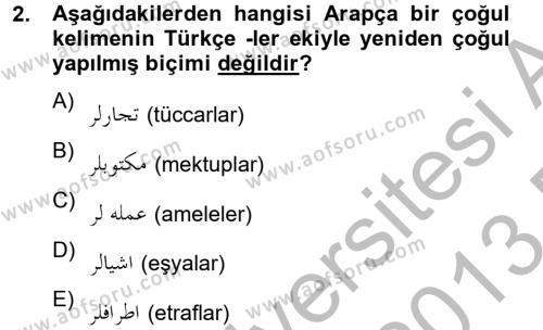 Osmanlı Türkçesine Giriş 2 Dersi 2012 - 2013 Yılı (Final) Dönem Sonu Sınav Soruları 2. Soru