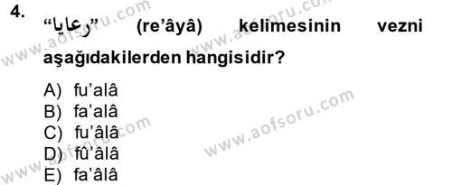 Osmanlı Türkçesine Giriş 2 Dersi 2014 - 2015 Yılı (Vize) Ara Sınav Soruları 4. Soru