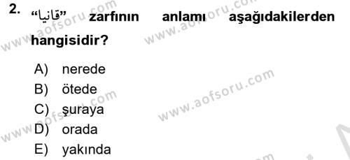 Osmanlı Türkçesine Giriş 2 Dersi 2016 - 2017 Yılı (Final) Dönem Sonu Sınav Soruları 2. Soru