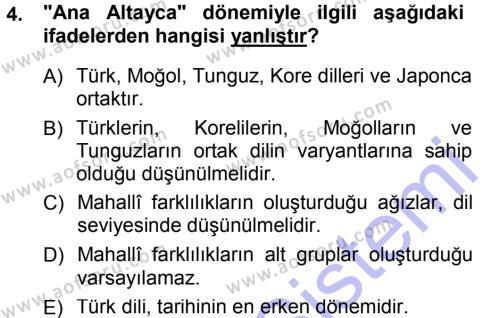 Türk Dili ve Edebiyatı Bölümü 3. Yarıyıl Orhon Türkçesi Dersi 2013 Yılı Güz Dönemi Dönem Sonu Sınavı 4. Soru
