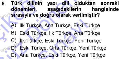 Türk Dili ve Edebiyatı Bölümü 3. Yarıyıl Orhon Türkçesi Dersi 2013 Yılı Güz Dönemi Dönem Sonu Sınavı 5. Soru