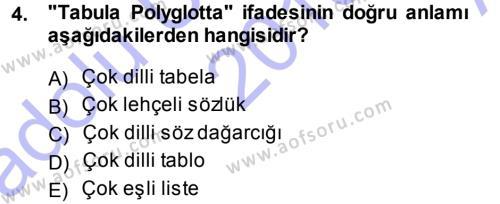 Türk Dili ve Edebiyatı Bölümü 3. Yarıyıl Orhon Türkçesi Dersi 2014 Yılı Güz Dönemi Ara Sınavı 4. Soru