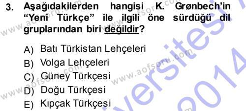 Orhon Türkçesi Dersi 2013 - 2014 Yılı (Final) Dönem Sonu Sınav Soruları 3. Soru