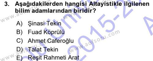 Türk Dili ve Edebiyatı Bölümü 3. Yarıyıl Orhon Türkçesi Dersi 2016 Yılı Güz Dönemi Ara Sınavı 3. Soru