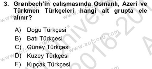 Orhon Türkçesi Dersi 2016 - 2017 Yılı (Vize) Ara Sınav Soruları 3. Soru