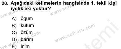 Orhon Türkçesi Dersi Dönem Sonu Sınavı Deneme Sınav Soruları 20. Soru