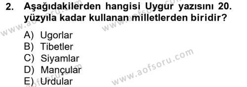 Türk Dili ve Edebiyatı Bölümü 4. Yarıyıl Uygur Türkçesi Dersi 2013 Yılı Bahar Dönemi Ara Sınavı 2. Soru