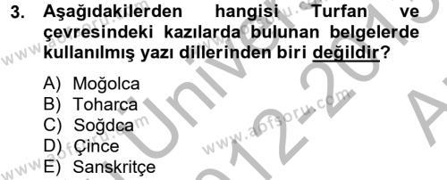 Türk Dili ve Edebiyatı Bölümü 4. Yarıyıl Uygur Türkçesi Dersi 2013 Yılı Bahar Dönemi Ara Sınavı 3. Soru