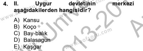 Türk Dili ve Edebiyatı Bölümü 4. Yarıyıl Uygur Türkçesi Dersi 2014 Yılı Bahar Dönemi Ara Sınavı 4. Soru