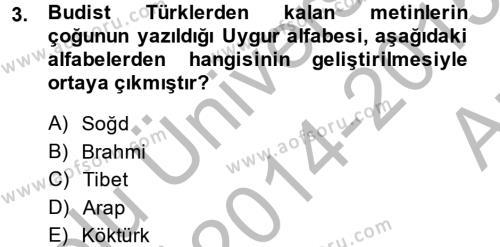 Türk Dili ve Edebiyatı Bölümü 4. Yarıyıl Uygur Türkçesi Dersi 2015 Yılı Bahar Dönemi Ara Sınavı 3. Soru