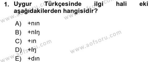 Uygur Türkçesi Dersi 2016 - 2017 Yılı (Vize) Ara Sınav Soruları 1. Soru