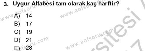 Uygur Türkçesi Dersi 2016 - 2017 Yılı (Vize) Ara Sınav Soruları 3. Soru