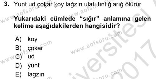 Uygur Türkçesi Dersi 2016 - 2017 Yılı (Final) Dönem Sonu Sınav Soruları 3. Soru