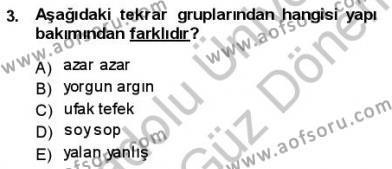 Türkçe Cümle Bilgisi 1 Dersi 2012 - 2013 Yılı (Final) Dönem Sonu Sınav Soruları 3. Soru
