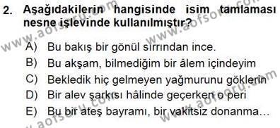 Türk Dili ve Edebiyatı Bölümü 3. Yarıyıl Türkçe Cümle Bilgisi I Dersi 2016 Yılı Güz Dönemi Ara Sınavı 2. Soru