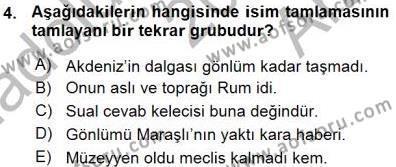 Türk Dili ve Edebiyatı Bölümü 3. Yarıyıl Türkçe Cümle Bilgisi I Dersi 2016 Yılı Güz Dönemi Ara Sınavı 4. Soru