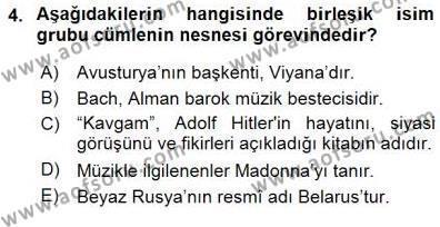 Türkçe Cümle Bilgisi 1 Dersi 2015 - 2016 Yılı Dönem Sonu Sınavı 4. Soru