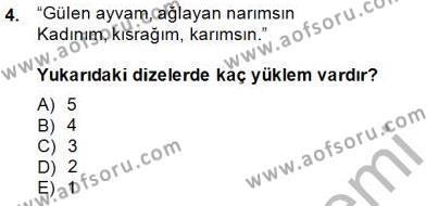 Türk Dili ve Edebiyatı Bölümü 4. Yarıyıl Türkçe Cümle Bilgisi II Dersi 2015 Yılı Bahar Dönemi Ara Sınavı 4. Soru