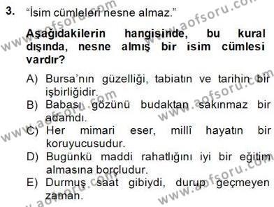 Türkçe Cümle Bilgisi 2 Dersi 2014 - 2015 Yılı (Final) Dönem Sonu Sınav Soruları 3. Soru